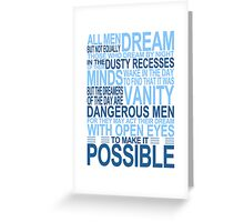 'All Men Dream' Quote [BLUE] Greeting Card