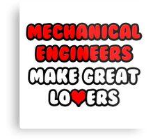 Mechanical Engineers Make Great Lovers Metal Print