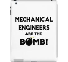 Mechanical Engineers Are The Bomb! iPad Case/Skin