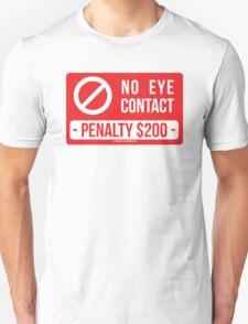 No Eye Contact T-Shirt