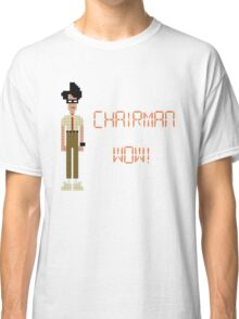 The IT Crowd – Chairman Wow! Classic T-Shirt