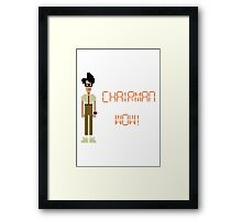 The IT Crowd – Chairman Wow! Framed Print
