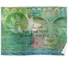 Rule your mind or it will rule you. Poster