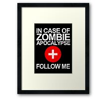 In Case Of Zombie Apocalypse [WHITE TEXT] Framed Print