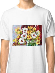 BEAUTIFUL FORAL ARRANGEMENT WITE AND YELLOW DAISIES ORIGINAL PAINTNG Classic T-Shirt