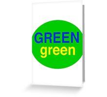 Green # 1  Greeting Card