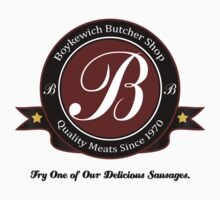 Boykewich Butcher Shop Delicious Sausages by waywardtees