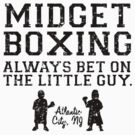 Midget Boxing Black by waywardtees