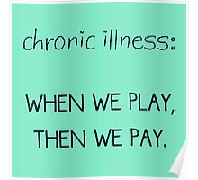 Chronic Illness: When We Play Poster
