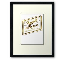 American Low Life Gold Foil Framed Print