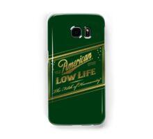 American Low Life Gold Foil Samsung Galaxy Case/Skin