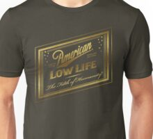 American Low Life Gold Foil Unisex T-Shirt