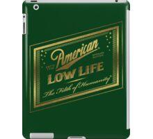 American Low Life Gold Foil iPad Case/Skin