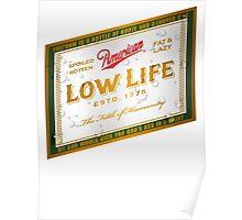 American Low Life Beer Label Poster
