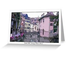 Vieille Ville, Annecy Greeting Card