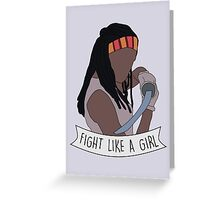 Fight like Michonne Greeting Card