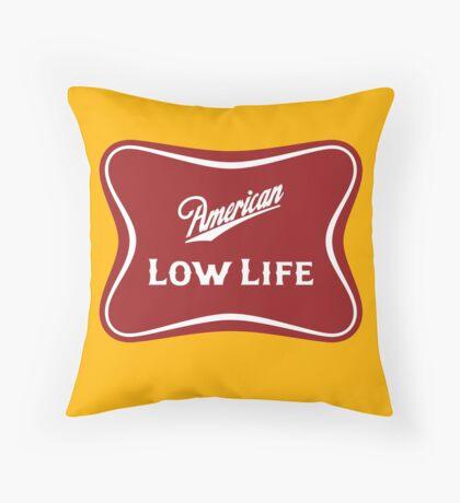 American Low Life Beer Logo Parody Throw Pillow