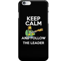 Keep Calm and follow the leader. iPhone Case/Skin