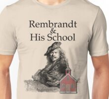 Rembrandt and His School Humor Unisex T-Shirt