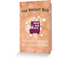 The Knight Bus! Greeting Card