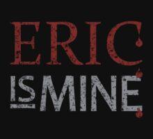 Eric Northman Is Mine by waywardtees