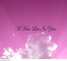 A hero lies in you! by LisaDU