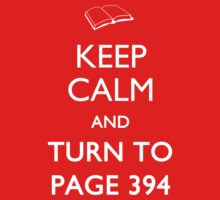 Keep Calm Page 394 T-Shirt