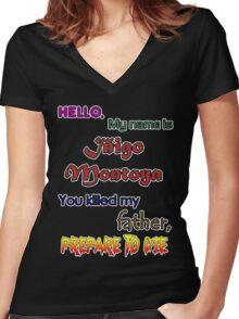 Iñigo Montoya. The princess bride. Women's Fitted V-Neck T-Shirt