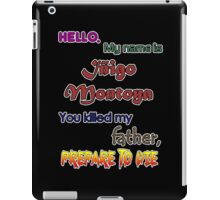 Iñigo Montoya. The princess bride. iPad Case/Skin