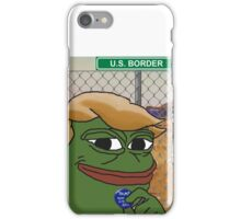 Trump Pepe - SJW Border iPhone Case/Skin