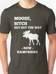 Moose, Bitch T-Shirt