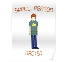 The IT Crowd – Small Person Racist Poster