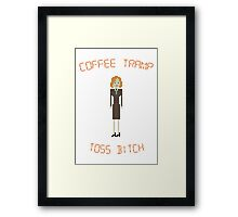 The IT Crowd – Coffee Tramp Toss Bitch Framed Print