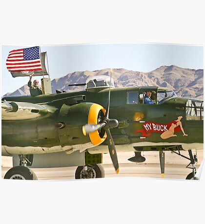 Co-Pilot and Passenger of the B-25 Mitchell -My Buck Poster