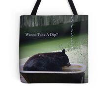 Wanna Take A Dip? Tote Bag