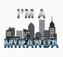I'm a Miranda by waywardtees