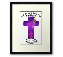 Matthew 25:40 Framed Print