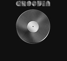 Groovin - Vinyl LP Record & Text - Metallic - Steel Unisex T-Shirt