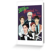 Married to the Music Greeting Card