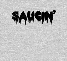 Saucin' black text Unisex T-Shirt