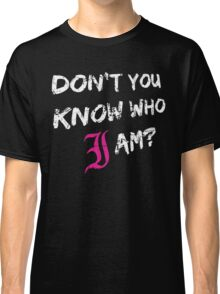 Every Time I Die - Don't You Know Who I Am? (White) Classic T-Shirt