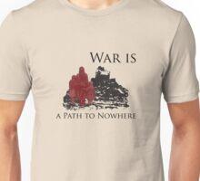 WAR IS Unisex T-Shirt