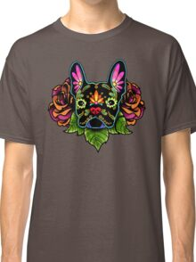 Day of the Dead French Bulldog in Black Sugar Skull Dog Classic T-Shirt