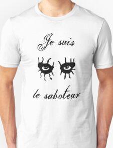 Je Suis Le Saboteur T-Shirt
