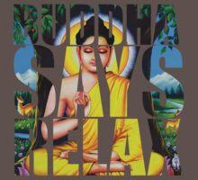 Buddha Says Relax One Piece - Short Sleeve