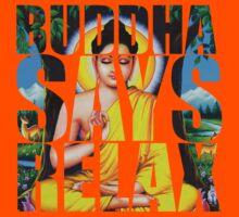 Buddha Says Relax Kids Tee