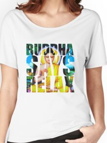 Buddha Says Relax Women's Relaxed Fit T-Shirt