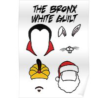 The Bronx - White Guilt (Usual Suspects) Poster