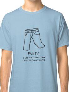 Pants Classic T-Shirt