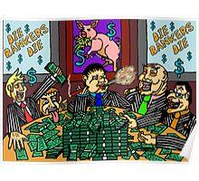 Die Bankers Die Poster